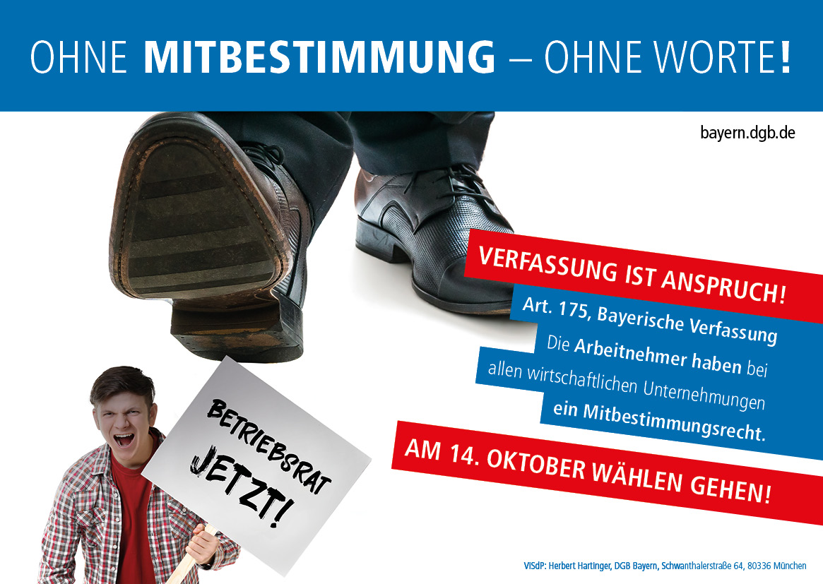 """""""Verfassung ist Anspruch!"""" - Ohne Mitbestimmung - ohne Worte!"""